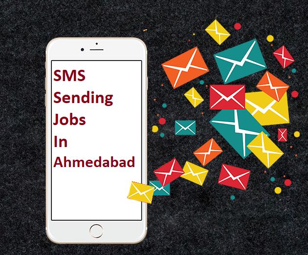 SMS Sending Jobs In Ahmedabad