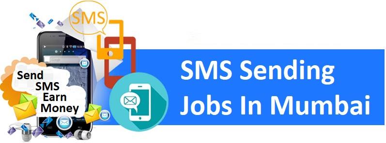 SMS Sending Jobs In Mumbai