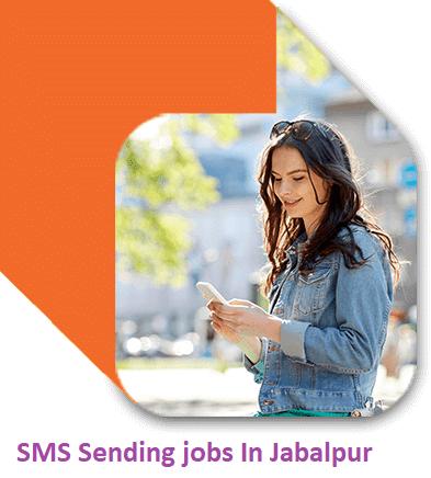 SMS Sending jobs In Jabalpur