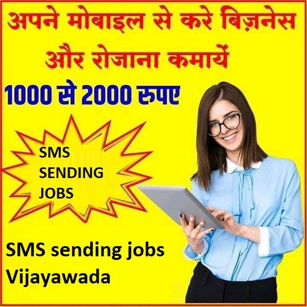 SMS sending jobs Vijayawada