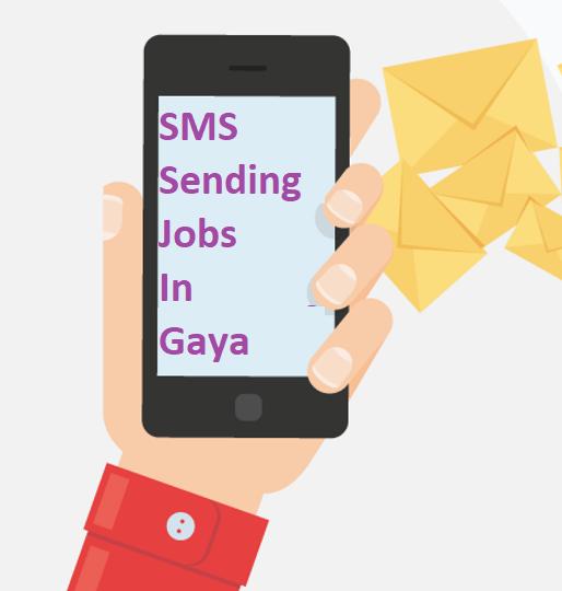 SMS Sending Jobs In Gaya