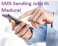 SMS Sending Jobs In Madurai