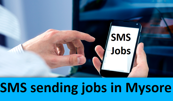 SMS Sending Jobs In Mysore