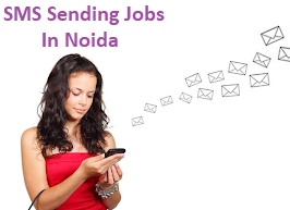SMS Sending Jobs In Noida