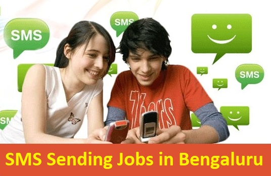 SMS Sending Jobs in Bengaluru