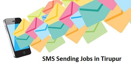 SMS Sending Jobs in Tirupur