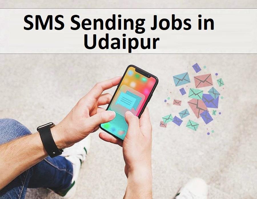 SMS Sending Jobs in Udaipur